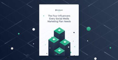 Four Influencers Every Social Media Marketing Plan Needs