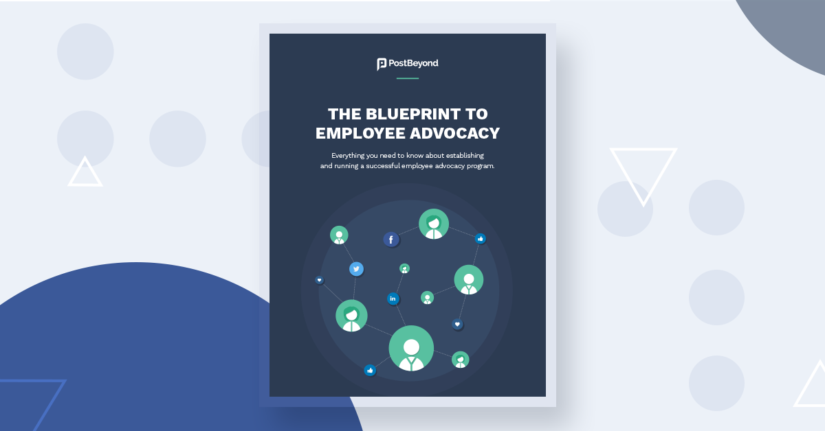 The Blueprint to Employee Advocacy