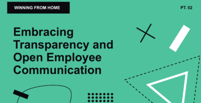 WFH 02: Embracing Transparency and Open Employee Communication