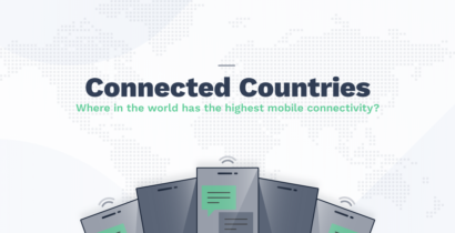 Connected Countries: Where In The World Has The Highest Mobile Connectivity?