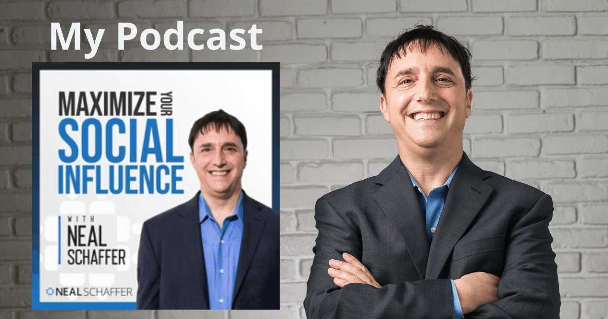 Neal Schaffer Maximize Your Social podcast